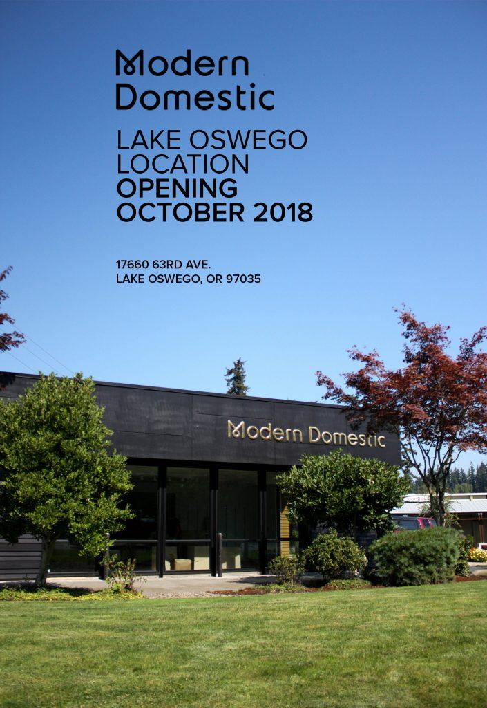 Modern Domestic Lake Oswego Location opening October 2018