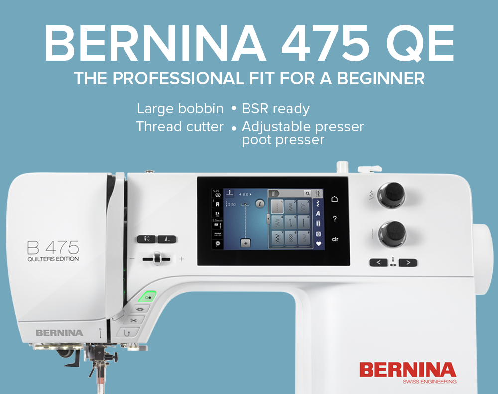 BERNINA 475 Quilters Edition - Modern Domestic Portland, OR