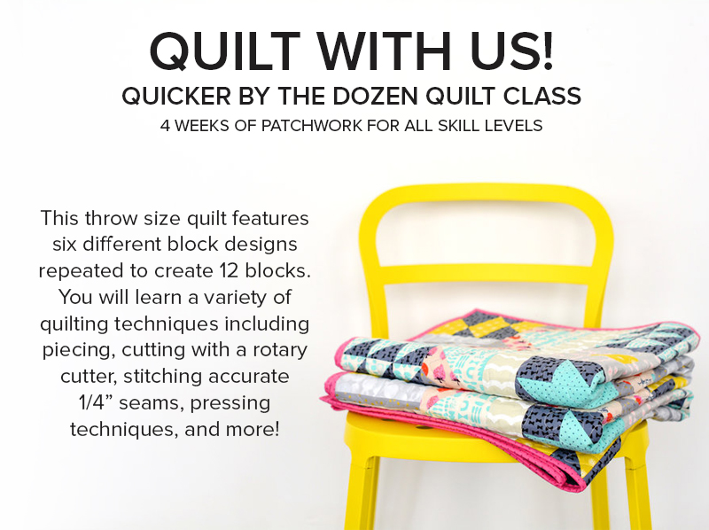 quicker by the dozen quilt cotton and steel class