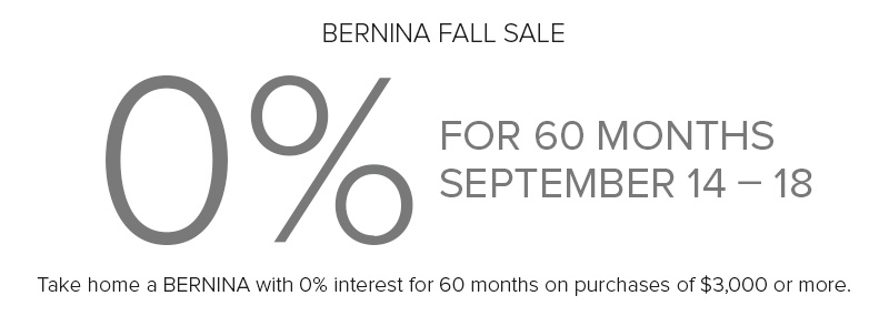 BERNINA Fall Sale 2017 at Modern Domestic 60 Month Financing 0%!
