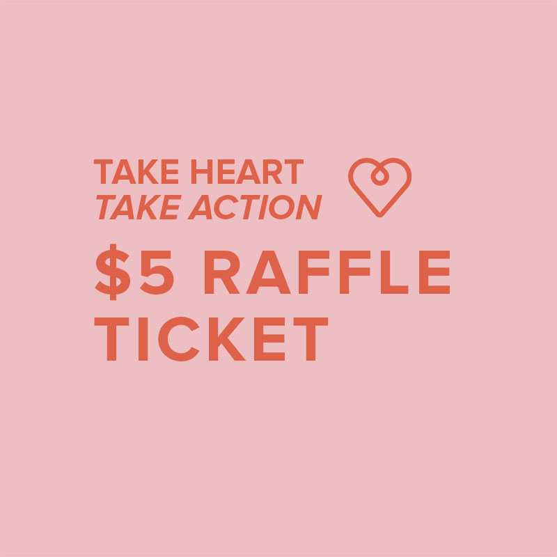 take heart take action raffle ticket
